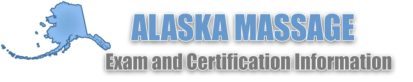 Alaska Massage Licensure Requirements