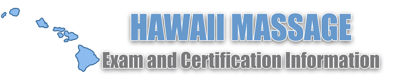 Hawaii MBLEX Massage Exam and Certification Information